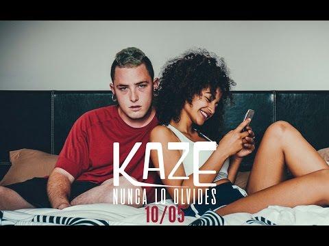 KAZE - NUNCA LO OLVIDES Mp3