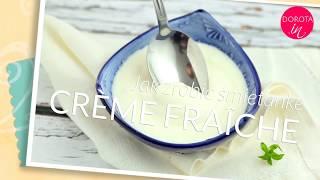 Crème fraîche - jak zrobić creme fraiche w domu | DOROTA.iN