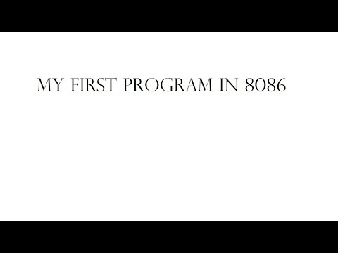 8086 Assembly Language | Part 06 - Hello World Program in 8086 | By Vikash Mehta