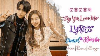 Samuel (사무엘), Kriesha Chu (크리샤 츄) – Say you love me Lyrics Color Code (HAN|ROM|ENG) Mp3