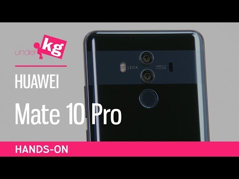 Taller Panel Included: Huawei Mate 10 Pro Hands-On [4K]