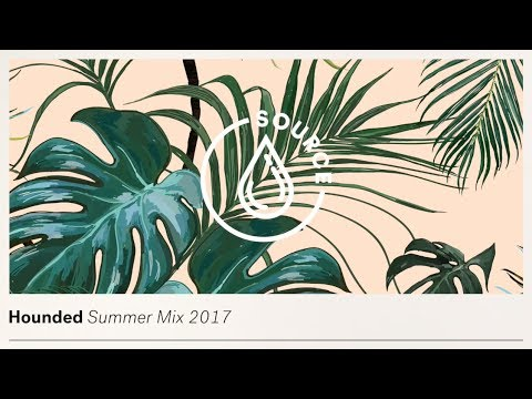 Hounded - Summer Mix 2017