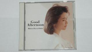 FHCF-1060 Good Afternoon/Midori Karashima グッドアフタヌーン/辛島美登里
