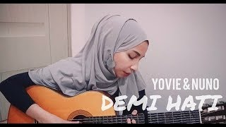Yovie & Nuno - Demi Hati (Cover by Trimela Winda)
