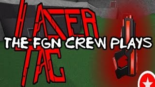 The FGN Crew Plays: Roblox - Laser Tag (PC)