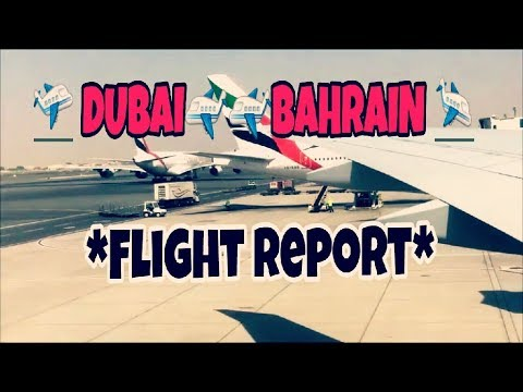 Emirates boeing 777-300er DUBAI-BAHRAIN Full flight report *2017*| YOUNG AVIATOR