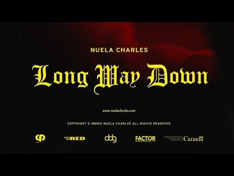 NUELA CHARLES - LONG WAY DOWN (Official Music Video)