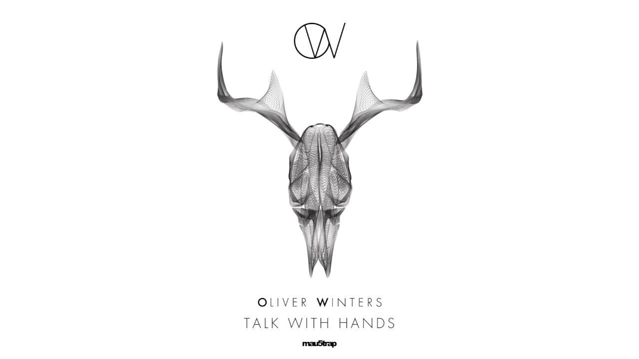 Oliver Winters - Talk With Hands