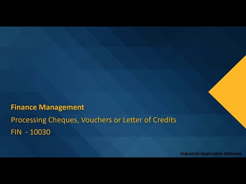 FIN 10030 : FINT02 - Processing Cheques, Vouchers Or Letter Of Credits