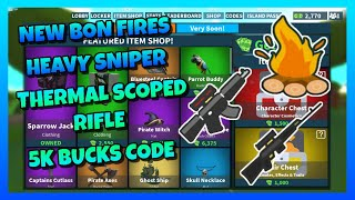 NEW BONFIRES🔥 | HEAVY SNIPERS😱 | THERMAL SCOPED RIFLES✨ | 5K BUCKS CODE💰 | ROBLOX ISLAND ROYALE🌴