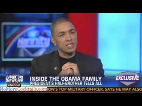 Barack Obama's Half Brother speaks to Sean Hannity