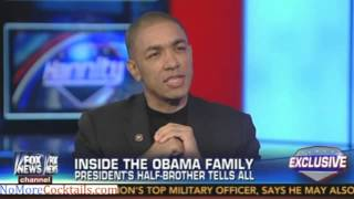 Barack Obama's Half Brother speaks to Sean Hannity