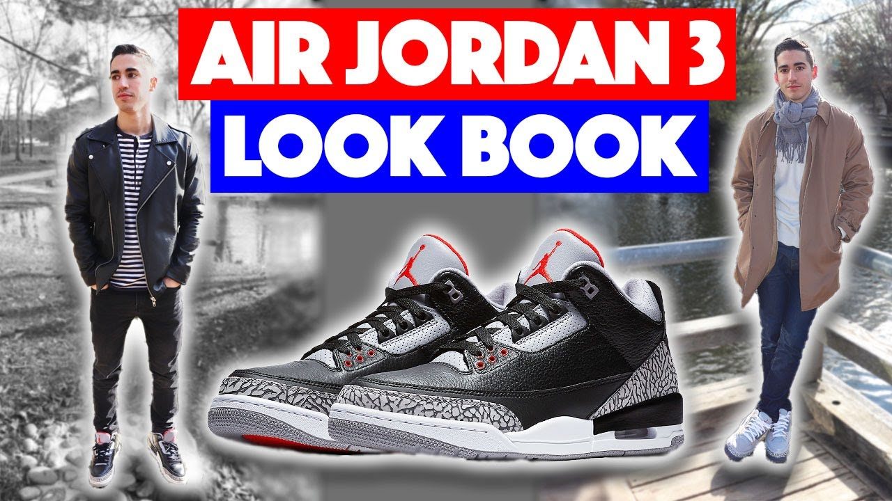 6630311e9b42 HOW TO STYLE - Air Jordan 3  Outfit Ideas  - YouTube
