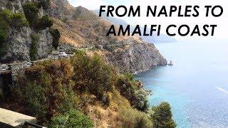 From Naples To Amalfi Coast, Positano Cheap, Quick & Easy  Train & Bus   Hd