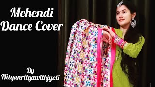 Mehendi Dhvani Bhanushali Dance Video Dance Cover Gurfateh P Vinod Bhanushali Dance Cover