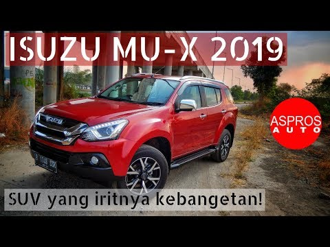ISUZU MU-X 2019 SUV yang iritnya kebangetan! Fortuner Pajero juga kalah iritnya!