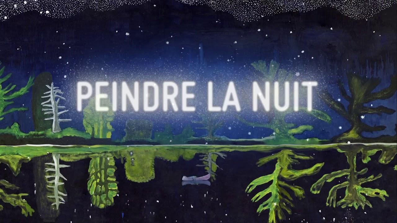 Exposition Peindre La Nuit Teaser Youtube