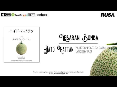 Dato' Hattan - Lebaran Bonda [Official Lyrics Video]