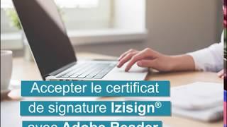 Tutoriel : accepter le certificat de signature électronique Izisign