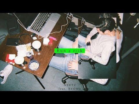 Neetz - Run A Risk feat. Ryohu (Audio)