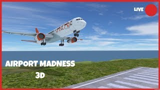 🔵AIRPORT MADNESS 3D🔵LETS FAIL AT THIS GAME SO BAD !!!