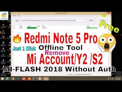 Redmi Note 5 Pro/Y2 Mi Account/Frp & Firmware Flashing [Offline Tool