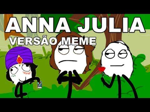 Anna Júlia - Los Hermanos (VERSÃO MEME)