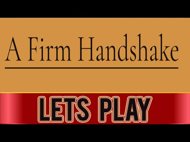 A Firm Handshake PC Full Game