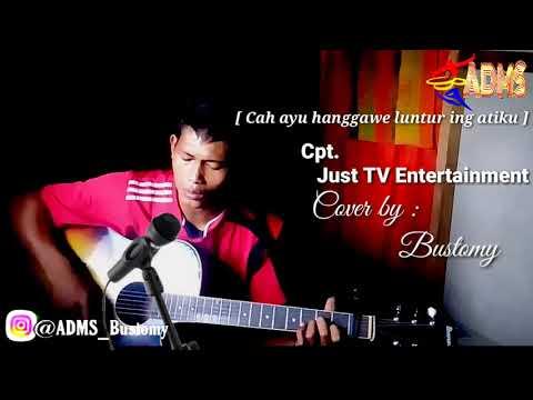 CAH AYU HANGGAWE LUNTUR ING ATIKU    Just tv Entertainment    Cover by -Bustomy [ Justin & fariz]