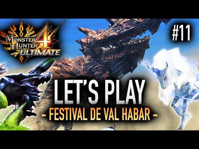 UN FESTIVAL POUR FINIR LE BAS RANG - #11 Let's Play MH4U HD