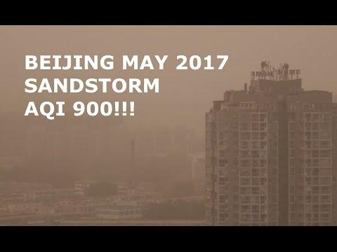 Beijing Sandstorm May 2017 AQI 900!