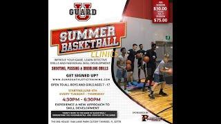 Guard-U Summer Basketball Clinics