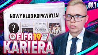 FIFA 19 | KARIERA #1 - NOWY SEZON, NOWE WYZWANIA, NOWA KARIERA!