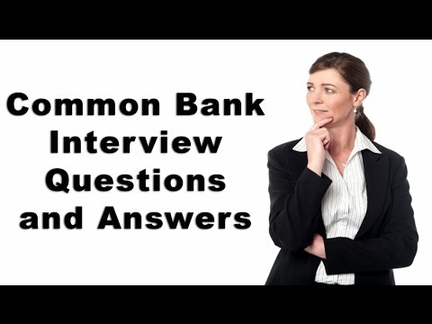 Common Bank Interview Questions and Answers - YouTube