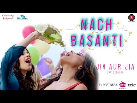 Nach Basanti Song Lyrics