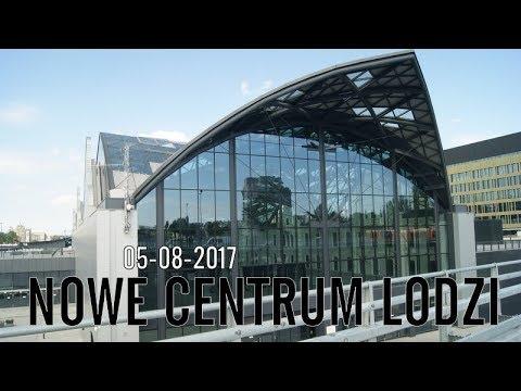 New Center of Lodz Poland - Nowe Centrum Łodzi - Dworzec i okolice - 5 sie 2017