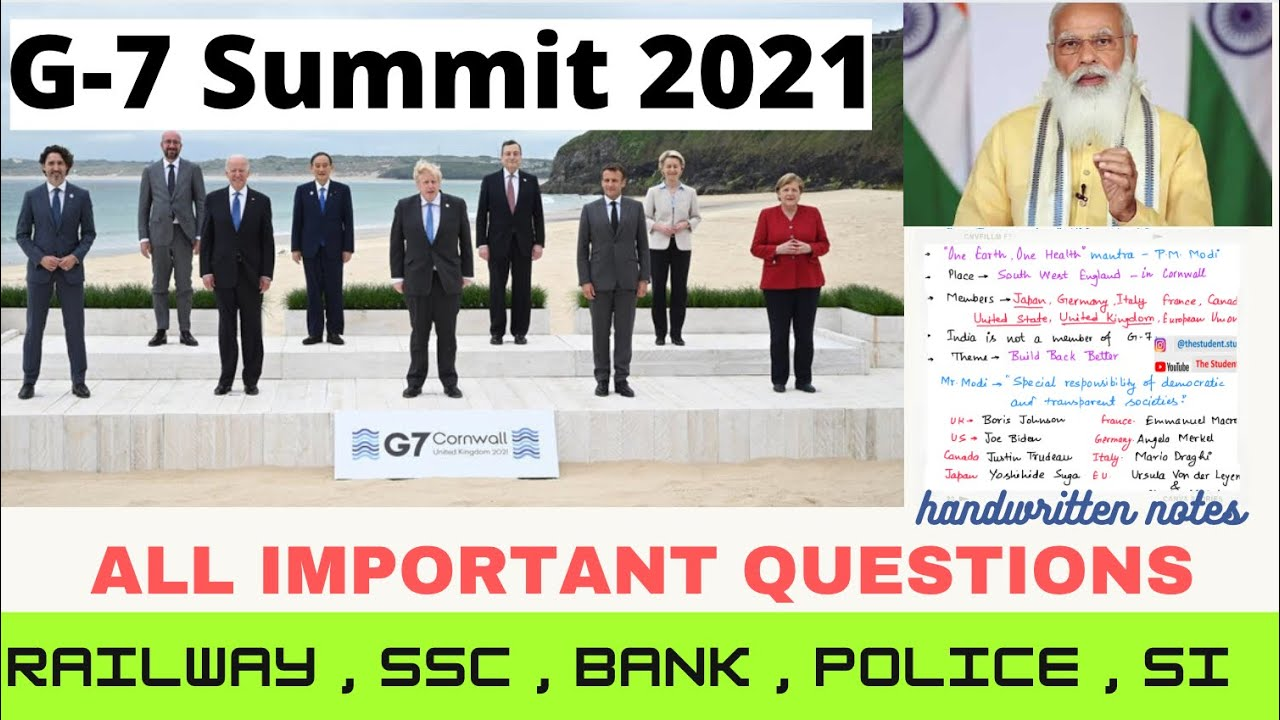 G7 Summit 2021 | All important Questions | G7 member countries | G7 2021 theme | G7 UK