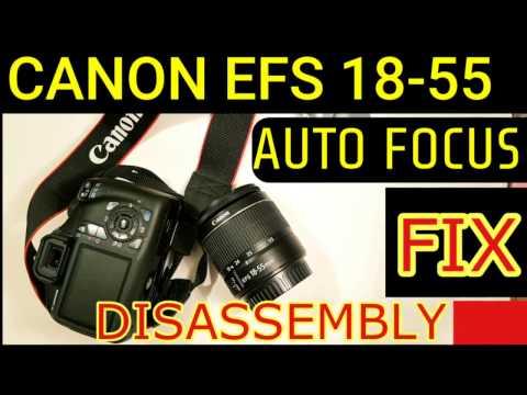 CANON EF-S 18-55 FIX AUTO FOCUS, REPAIR LENS