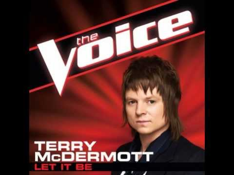 "Terry McDermott: ""Let It Be"" - The Voice (Studio Version)"