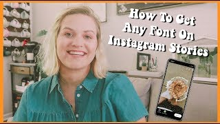 Gambar cover How to Get ANY Font on Your Instagram Stories || huntermerck