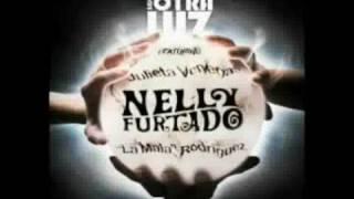 Nelly Furtado ft Julieta Venegas & La Mala Rodriguez - Bajo Otra Luz