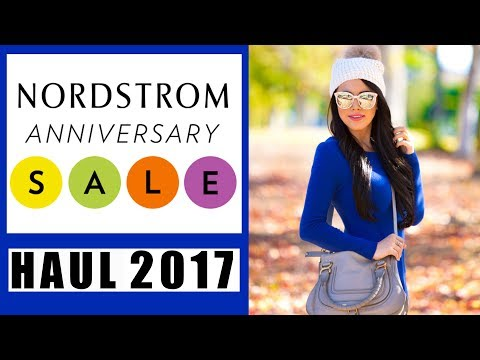 NORDSTROM ANNIVERSARY SALE HAUL 2017 (GUIDE ON WHAT TO BUY)