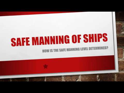 Safe manning of ships - How is the safe manning level determined?