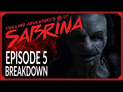 """Chilling Adventures of Sabrina Episode 5 """"Dreams in a Witch House"""" Breakdown!"""