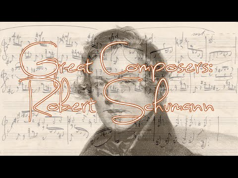 Great Composers: Robert Schumann