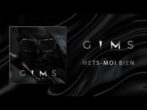 Youtube: GIMS – Mets-moi bien (Audio Officiel) 🕶
