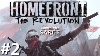 Homefront: The Revolution (PC gameplay 2/2) - Miasto pod okupacją | 60 fps