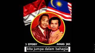 S Effendi dan Ahmad Jais - Jumpa Mesra