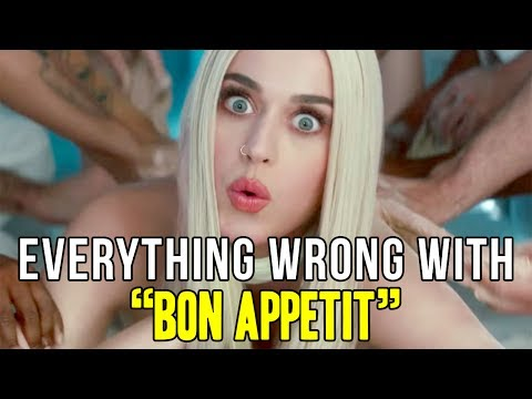 """Everything Wrong With Katy Perry - """"Bon Appétit"""""""
