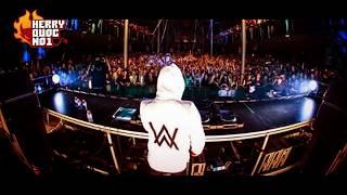 Nhạc EDM Cực Mạnh 2017 Mới Nhất Remix ► NONSTOP DJ ALAN WALKER REMIX 2017
